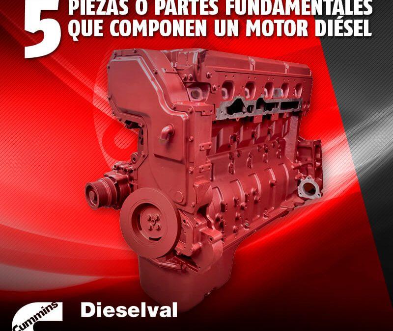 5 piezas o partes fundamentales que componen un motor diésel